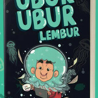 buku novel Ubur-Ubur Lembur - Raditya Dika