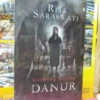 NOVEL novel gerbang dialog DANUR/risa saraswati/ 250hal.
