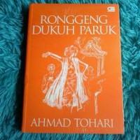 Novel Ronggeng Dukuh Paruk -Ahmad Tohari