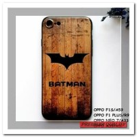 [HP] FOR OPPO F1S/A59, F1 PLUS/R9, NEO 7/A33, A39/A57 - BATMAN WOOD GR