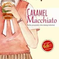 Baru- Buku Novel Remaja Roman Caramel Macchiato