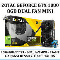 VGA Card Zotac PCIE GTX 1080 8GD5 DUAL FANS (Original Resmi)