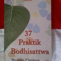 Buku 37 Praktik Bodhisattwa --- Thubten Chodron