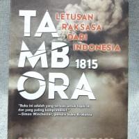 Tambora 1815 - Letusan Rakasasa dari Indonesia