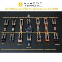 DIY VINTAGE A SERIES Strap for Samsung Gear S3 Gelang Saja 22MM