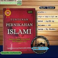 Tuntunan Pernikahan Islami Praktis & Lengkap Sesuai Sunnah Nabi