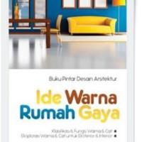 Buku Pintar Desain Arsitektur Ide Warna Rumah Gaya