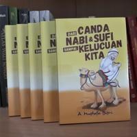 Buku Dari Canda Nabi & Sufi sampai Kelucuan Kita - Gus Mus - Humor
