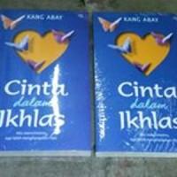 Dasar Umum Novel) CINTA DALAM IKHLAS - BAYU ADHITYA