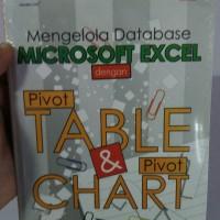 Mengelola Microsoft Excel Dengan Pivot Table dan Pivot Chart Original