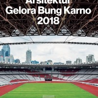 ARSITEKTUR GELORA BUNG KARNO 2018