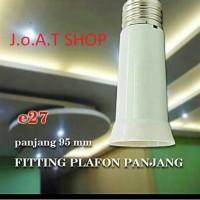 Fitting E27 Sambung Panjang for Downlight lampu bohlam