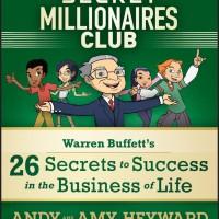 Secret Millionaires Club: Warren Buffett's 26 Secrets - A. Heyward