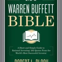 My Warren Buffett Bible: A Short and Simple Guide t - Robert L. Bloch