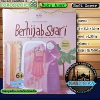 Berhijab Syari - Buku Aktifitas Anak Mewarnai Menggambar Menggunting