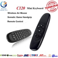 Air Mouse C120 Wireless Keyboard Remote 2.4Ghz 3D Android TV Ori C 120