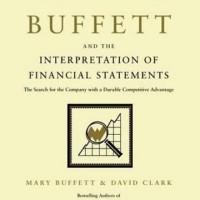 Warren Buffett and the Interpretation of Financial Statements -Mary B