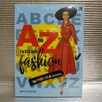 A to Z Istilah Fashion oleh Goet Poespo