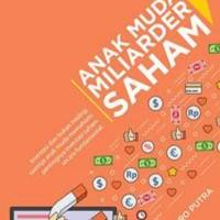 BARU Buku Anak Muda Miliarder Saham - Andika Sutoro Putra