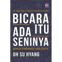Buku Bicara Itu Ada Seninya . Oh Su Hyang. Public Speaking Best Seller