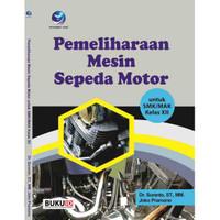 Buku Pemeliharaan Mesin Sepeda Motor kelas XII