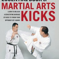 Essential Book of Martial Arts Kicks ( Tendangan Bela Diri ) - eBook