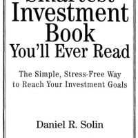 The Smartest Investment Book You'll Ever Read - Daniel R. Solin
