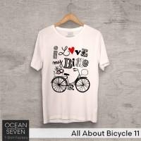 OceanSeven Kaos Distro All About Bicycle 11 Baju Pria T-Shirt Wanita