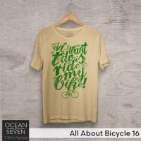 OceanSeven Kaos Distro All About Bicycle 16 Baju Pria T-Shirt Wanita