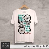 OceanSeven Kaos Distro All About Bicycle 10 Baju Pria T-Shirt Wanita