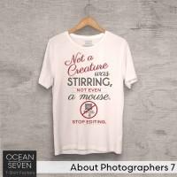 OceanSeven Kaos Distro About Photographers 7 Baju Pria T-Shirt Wanita
