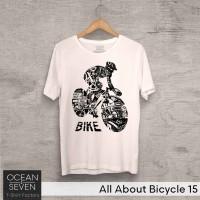 OceanSeven Kaos Distro All About Bicycle 15 Baju Pria T-Shirt Wanita