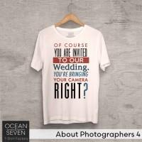 OceanSeven Kaos Distro About Photographers 4 Baju Pria T-Shirt Wanita