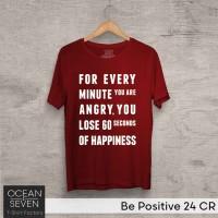 OCEANSEVEN.ID Kaos Distro Be Positive 24 CR Baju Pria T-Shirt Wanita