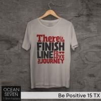 OCEANSEVEN.ID Kaos Distro Be Positive 15 TX Baju Pria T-Shirt Wanita