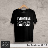 OCEANSEVEN.ID Kaos Distro Be Positive 12 CR Baju Pria T-Shirt Wanita