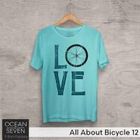 OceanSeven Kaos Distro All About Bicycle 12 Baju Pria T-Shirt Wanita
