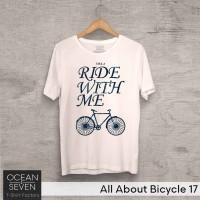 OceanSeven Kaos Distro All About Bicycle 17 Baju Pria T-Shirt Wanita