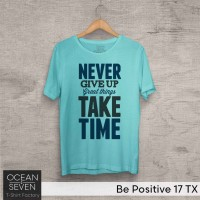 OCEANSEVEN.ID Kaos Distro Be Positive 17 TX Baju Pria T-Shirt Wanita