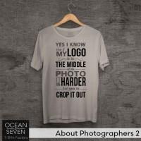 OceanSeven Kaos Distro About Photographers 2 Baju Pria T-Shirt Wanita
