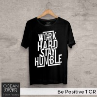 OCEANSEVEN.ID Kaos Distro Be Positive 1 CR Baju Pria T-Shirt Wanita