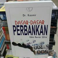 Buku - DASAR DASAR PERBANKAN - edisi revisi 2014 - Dr Kasmir