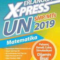 BUKU ERLANGGA XPRESS UN SMP 2019 MATEMATIKA