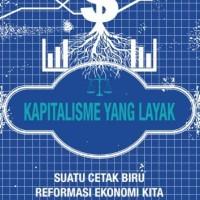 Kapitalisme yang Layak - Histian Kellermann (Terjemahan/ Ekonomi)