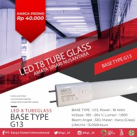 AMATA LED T8 TUBE GLASS BASE TYPE G13