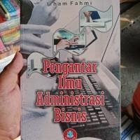 PENGANTAR ILMU ADMINISTRASI BISNIS by Irham Fahmi - ORIGINAL
