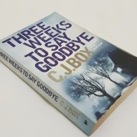 Three Weeks To Say Goodbye By C.J.Box. Buku Novel Import Bekas Murah.