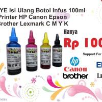 Tinta DYE Isi Ulang Botol Infus 100ml Printer HP Canon Epson Brother