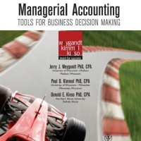Managerial Accounting: Tools for Business Decision Making -Jerry J. W