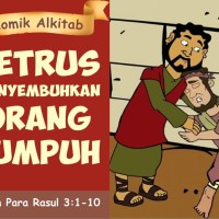 Komik Alkitab : Petrus Menyembuhkan Orang Lumpuh